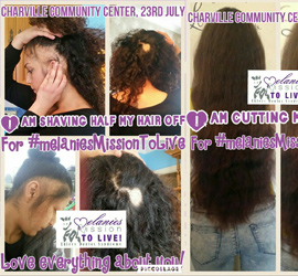 Melanies Mission To Live - half hair shaving off - donate todaya